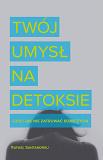 twoj_umysl_na_detoksie_okladka