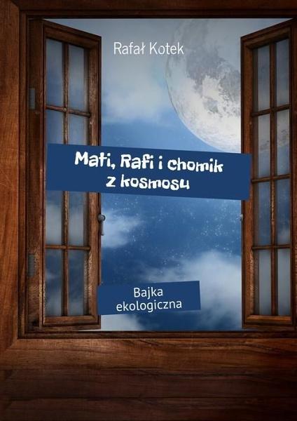 Mati, Rafi ichomik zkosmosu - okladka